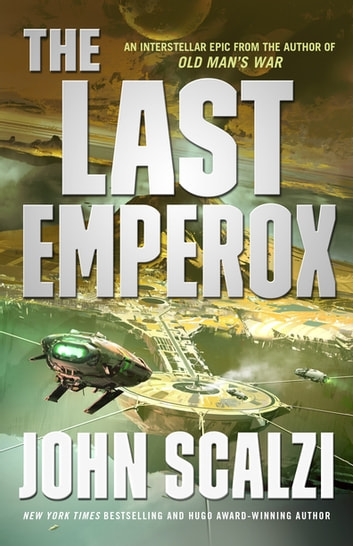 The Last Emperox ebook by John Scalzi