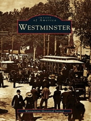 Westminster ebook by Westminster Historical Society