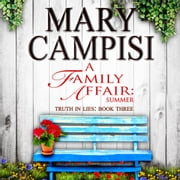 Family Affair, A: Summer audiobook by Mary Campisi