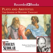 Plato and Aristotle: The Genesis of Western Thought audiobook by Aryeh Kosman