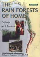 The Rain Forests of Home ebook by Jerry F. Franklin,Peter Schoonmaker,Peter Schoonmaker,Patricia Marchak,Bettina Von Hagen,Edward C. Wolf