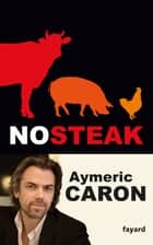 No steak ebook by Aymeric Caron
