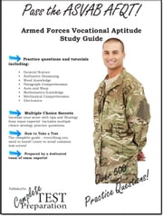 Pass the ASVAB: Complete Armed Services Vocational Aptitude Battery Study Guide and Practice Questions ebook by Complete Test Preparation Team