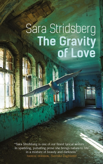 The Gravity of Love ebook by Sara Stridsberg