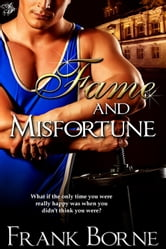 Fame and Misfortune ebook by Frank Borne