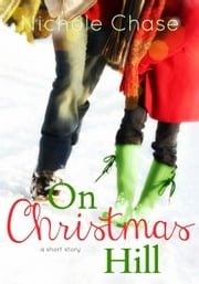 On Christmas Hill ebook by Nichole Chase