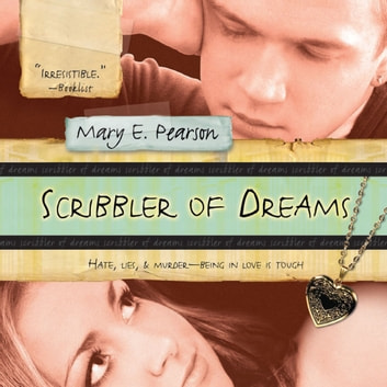 Scribbler of Dreams audiobook by Mary E. Pearson