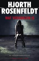 Wat verborgen is ebook by Hjorth Rosenfeldt