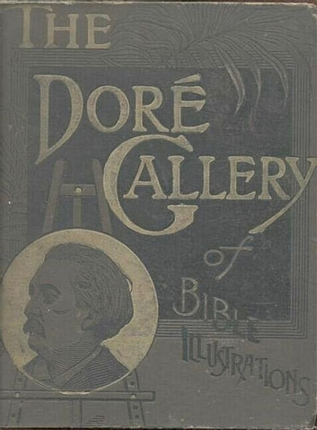 The Dore Gallery Of Bible Illustrations Ebook By Gustave Dor