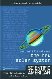 Understanding the New Solar System ebook by Editors of Scientific American