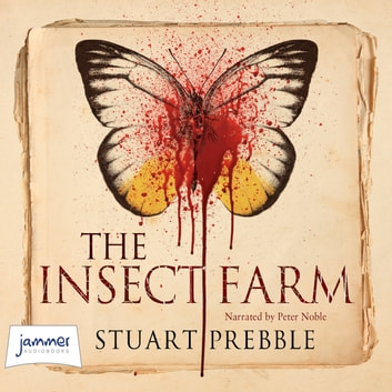 The Insect Farm audiobook by Stuart Prebble
