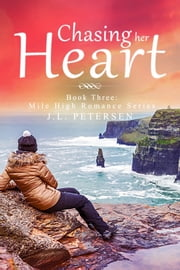 Chasing Her Heart ebook by J.L. Petersen