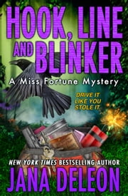 Hook, Line and Blinker ebook by Jana DeLeon