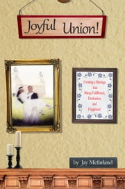 Joyful Union ebook by Jay Mcfarland