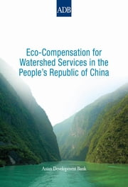 Eco-Compensation for Watershed Services in the People's Republic of China ebook by Qingfeng Zhang,Michael T. Bennett