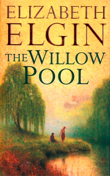The Willow Pool ebook by Elizabeth Elgin