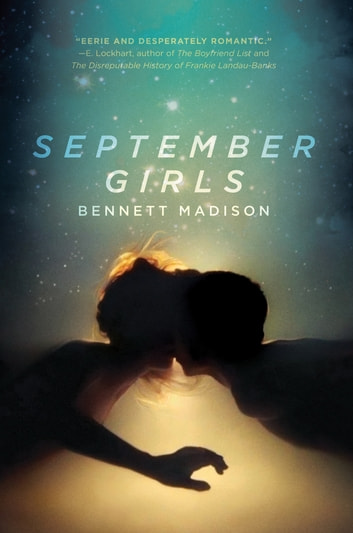 September Girls ebook by Bennett Madison