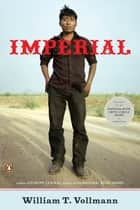 Imperial ebook by William T. Vollmann