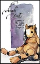 Anadi Dolls ebook by M.C.A. Hogarth