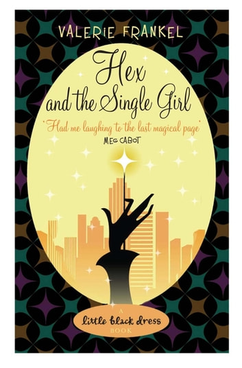 Hex and the Single Girl ebook by Valerie Frankel