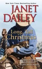 Long, Tall Christmas ebook by Janet Dailey