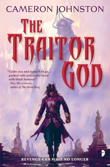 The Traitor God ebook by Cameron Johnston