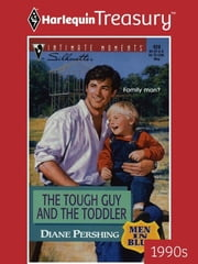 The Tough Guy and the Toddler ebook by Diane Pershing