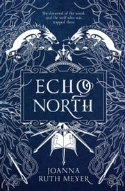 Echo North ebook by Joanna Ruth Meyer