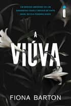 A viúva ebook by Fiona Barton