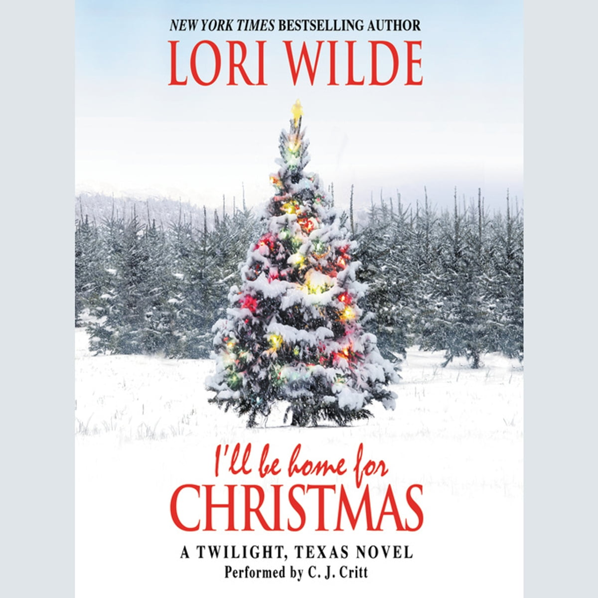 I\'ll Be Home for Christmas Audiobook by Lori Wilde - 9780062423597 ...