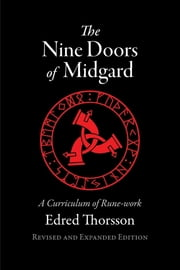 The Nine Doors of Midgard - A Curriculum of Rune-work ebook by Edred Thorsson
