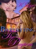 Babysitting the Paytons ebook by K. Lyn