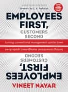 Employees First, Customers Second ebook by Vineet Nayar