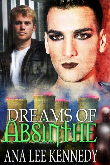 Dreams of Absinthe ebook by Ana Lee Kennedy