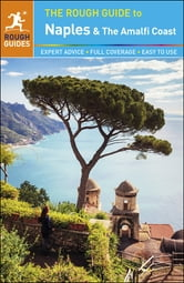 The Rough Guide to Naples and the Amalfi Coast ebook by Rough Guides