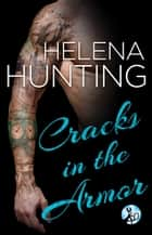 Cracks in the Armor ebook by Helena Hunting