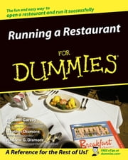 Running a Restaurant For Dummies ebook by Michael Garvey,Heather Dismore,Andrew G. Dismore