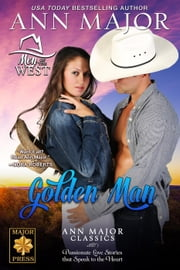 Golden Man - Men of the West ebook by Ann Major