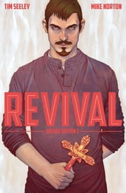 Revival Deluxe Edition Vol. 3 ebook by Tim Seeley,Mike Norton
