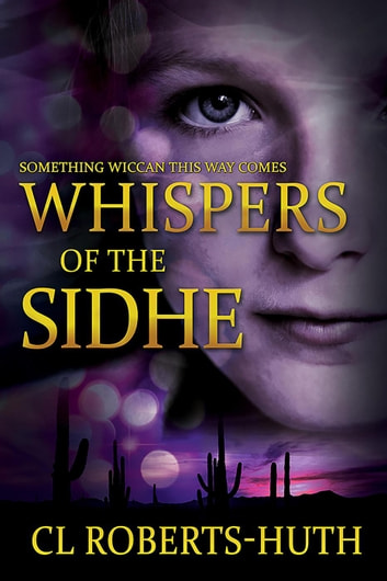 Whispers of the Sidhe - Zoë Delante Thrillers, #3 ebook by C.L. Roberts-Huth