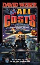 At All Costs ebook by David Weber