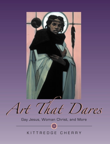 Art That Dares ebook by Kittredge Cherry