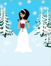 Winter Wedding Planning For Beginners ebook by Lonnie Armstrong