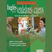 Inglés para Vendedores y Cajeros - English for Sales People & Cashiers audiobook by Stacey Kammerman