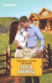 The Best Catch in Texas ebook by Stella Bagwell