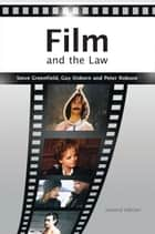 Film and the Law - The Cinema of Justice ebook by Mr Steve Greenfield, Dr Guy Osborn, Peter Robson