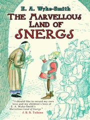 The Marvellous Land of Snergs ebook by E. A. Wyke-Smith,George Morrow