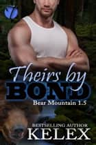 Theirs by Bond ebook by Kelex