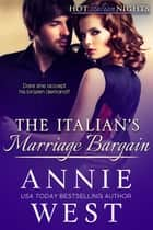 The Italian's Marriage Bargain ebook by Annie West