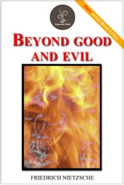 Beyond good and evil - (FREE Audiobook Links!) ebook by Friedrich Nietzsche